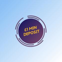 £1 MIN DEPOSIT