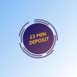 £3 MIN DEPOSIT